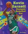Kevin Garnett: Champion Basketball Star - Stew Thornley
