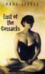 Lust of the Cossacks - Paul Little