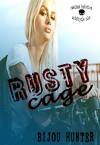 Rusty Cage (Rawlins Heretics) (Volume 1) - Bijou Hunter
