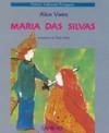 Maria das Silvas - Alice Vieira