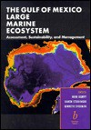 The Gulf Of Mexico Large Marine Ecosystem: Assessment, Sustainability, And Management - Kenneth Sherman, Herb Kumpf