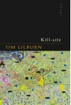 Kill-site - Tim Lilburn