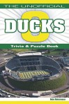 The Unofficial Ducks Football Trivia, Puzzles & History Book - Dale Ratermann