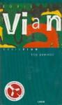 Trzy powieści - Boris Vian, Marek Puszczewicz