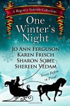 One Winter's Night: A Regency Yuletide 2 - Sharon Sobel, Jo Ann Ferguson, Karen Frisch, Shereen Vedam