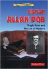 Edgar Allan Poe: Tragic Poet and Master of Mystery - Zachary Kent