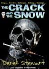The Crack and The Snow (Gawayne Brigand) - Derek Stewart