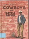 Cowboys and Cattle Drives (Frontiers of America) - Edith S. McCall