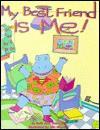 My Best Friend is Me - Lawrence E. Shapiro, Jille Mandel