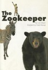 The Zookeeper (Scott Foresman Reading: Leveled Reader 10b) - Lisa Olsson