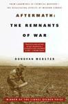 Aftermath: The Remnants of War - Donovan Webster