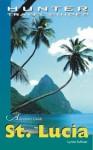 St. Lucia Adventure Guide (Adventure Guides) - Lynne Sullivan