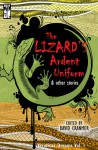 The Lizard's Ardent Uniform (Veridical Dreams) (Volume 1) - David Cranmer
