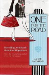 One For The Road: Travelling America In High Heels - Janelle McCulloch