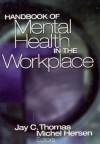 Handbook of Mental Health in the Workplace - Michel Hersen