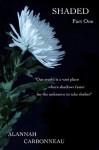 Shaded - Alannah Carbonneau