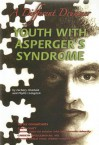 Youth with Asperger's Syndrome: A Different Drummer - Zachary Chastain, Phyllis Livingston