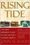 RISING TIDE Publisher: Simon & Schuster; 1st Touchstone Ed edition - John M. Barry