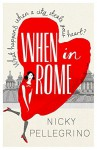 When in Rome by Nicky Pellegrino (20-Jun-2013) Paperback - Nicky Pellegrino