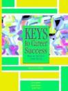 Keys to Career Success: How to Achieve Your Goals - Gary Izumo, Carol Carter