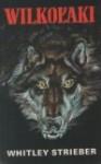 Wilkołaki - Whitley Strieber