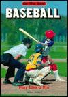 Baseball: Play Like a Pro - Dick Walker