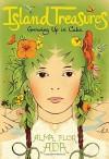 Island Treasures: Growing Up in Cuba by Alma Flor Ada (2015-08-25) - Alma Flor Ada;