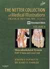 The Netter Collection of Medical Illustrations: Musculoskeletal System, Volume 6, Part II - Spine and Lower Limb - Joseph P. Iannotti, Richard Parker