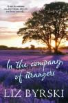 In the Company of Strangers - Liz Byrski