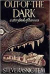 Out Of The Dark A Storybook Of Horrors - Steve Rasnic Tem