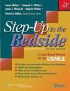 Step-Up to the Bedside: A Case-Based Review for the USMLE (Step-Up Series) - Samir Mehta, Edmund A. Milder MD, Adam J. Mirarchi MD, Eugene Milder, Veronica Sikka MHA MPH