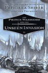Prince Warriors and the Unseen Invasion, The - Priscilla Shirer