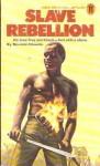 Slave Rebellion - Norman Daniels