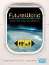 Futureworld - Mark Brake, Neil Hook