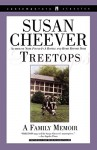 Treetops: A Memoir About Raising Wonderful Children in an Imperfect World - Susan Cheever