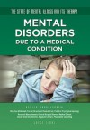 Mental Disorders Due to a Medical Condition - Joyce Libal