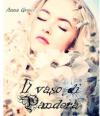 Il vaso di Pandora - Anna Grieco