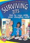 Surviving Zits: How to Cope with Your Changing Self - Sandy Silverthorne