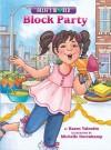 Block Party - Karen Valentin, Michele Dorenkamp