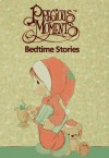 Precious Moments Bedtime Stories - Samuel J. Butcher, Debbie Ann Wiersma, Steven Craig Wiersma, Jon David Butcher