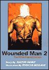 Wounded Man, Volume 2 - Kazuo Koike, Ryōichi Ikegami