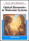 Optical Harmonics in Molecular Systems: Quantum Electrodynamical Theory - David L. Andrews