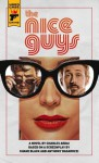 The Nice Guys: The Official Movie Novelization - Charles Ardai