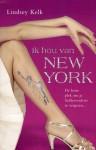 Ik hou van New York - Lindsey Kelk, Willeke Lempens