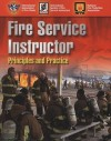 Fire Service Instructor: Principles and Practice - National Fire Protection Association (NFPA), International Association of Fire Chiefs
