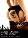 Blue Dragon Challenge - Aurora Rose Lynn