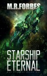 Starship Eternal (War Eternal Book 1) - M.R. Forbes