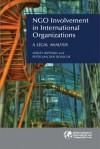 NGO Involvement in International Organizations: A Legal Analysis - Sergey Ripinsky, Peter Van den Bossche