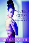 Wicked Curse (Entangled #1) - Nicole T. Smith