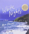 White Nights: A Thriller (Shetland Island Mysteries) - Ann Cleeves